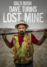 Goldrausch: Dave Turin's Lost Mine