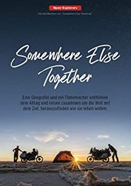Somewhere Else Together: Woanders zusammen